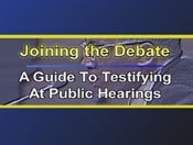 Joining The Debate: A Guide To Testifying At Public Hearings