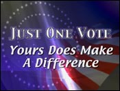 Just One Vote: Yours Does Make A Difference